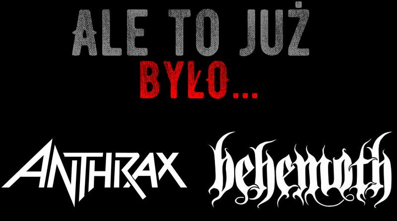Ale to już było - Athrax vs Behemoth