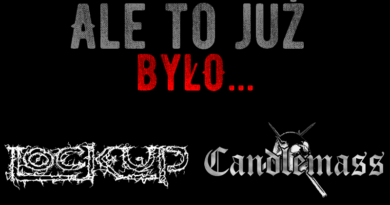 Ale to już było. Lock Up i Candlemass