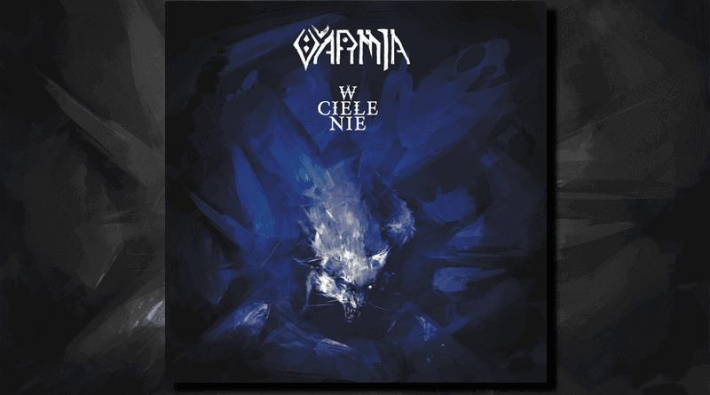 VARMIA album W ciele nie. Pagan Records